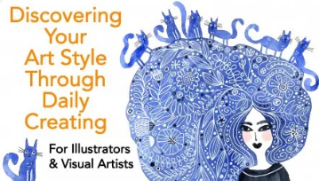 Enrol in class, Discovering your Art Style Through Daily Creating.